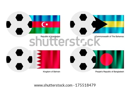 An Illustration of Soccer Balls or Footballs with Flags of Azerbaijan, Bahamas, Bahrain and Bangladesh on Isolated on A White Background.  - stock photo