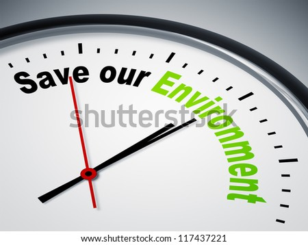An image of a nice clock with Save our Environment - stock photo