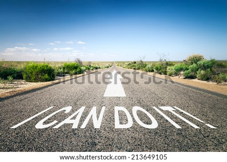 An image of a road to the horizon with text I can do it - stock photo