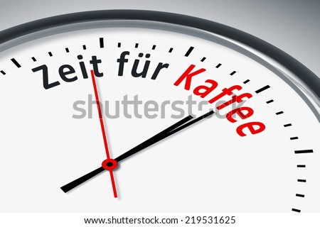 An image of a typical clock with text time for coffee in german language