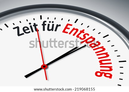 An image of a typical clock with text time to relax in german language