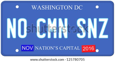 An imitation Washington DC license plate with November 2016 stickers and NO CMN SNZ (no common sense) written on it making a great political concept.  Words on the bottom Nations Capital.