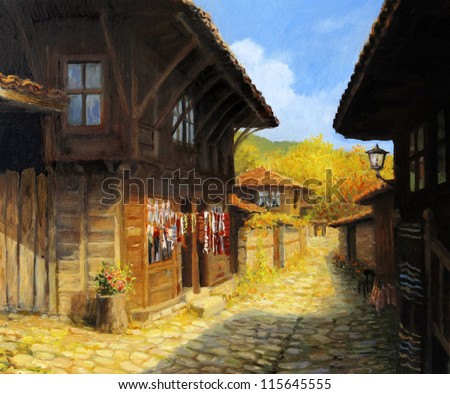 An oil painting on canvas of a narrow street with typical old houses in village Zheravna, Bulgaria. Rural landscape in a bright sunny autumn day. - stock photo