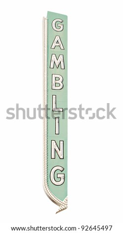 An old casino gambling sign located on the old Las Vegas strip. Isolated with a clipping path.