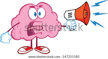 Angry Brain Cartoon Character Screaming Into Megaphone. Vector version also available in gallery - stock photo