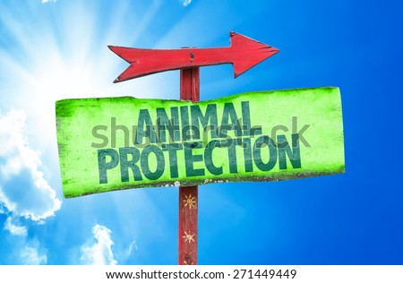 Animal Protection sign with sky background