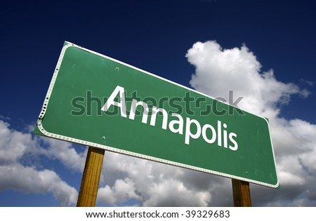 Annapolis Road Sign with dramatic blue sky and clouds - U.S. State Capitals Series. - stock photo