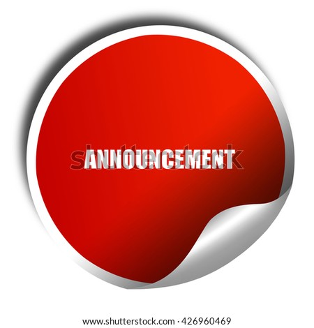 announcement, 3D rendering, a red shiny sticker - stock photo
