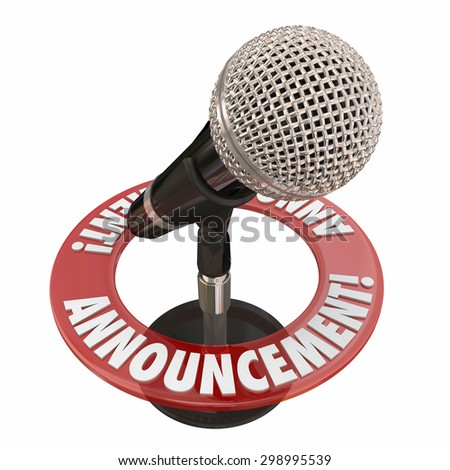 Announcement word microphone for important news alert, speech or address to a public audience - stock photo