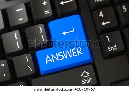 Answer on Modern Keyboard Background. Modernized Keyboard with the words Answer on Blue Key. Key Answer on Computer Keyboard. Answer Keypad on Black Keyboard. 3D Illustration. - stock photo
