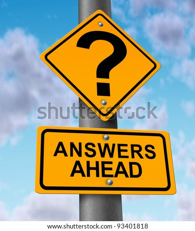 Answers ahead yellow road sign on a highway metal pole announcing solutions to questions as customer service helping consumers solve problems and technical support by a team of helpful providers. - stock photo