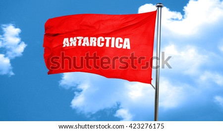 antarctica, 3D rendering, a red waving flag - stock photo