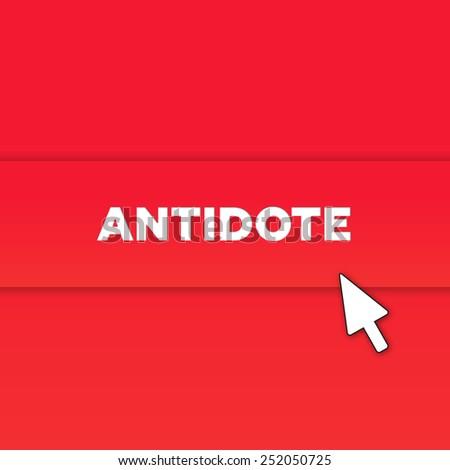 ANTIDOTE - stock photo