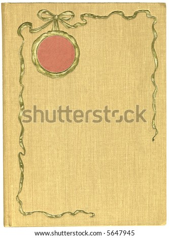 Antique Book Cover with an illustration of a golden ribbon, 1901