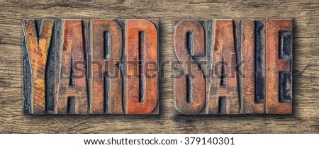 Antique letterpress wood type printing blocks - Yard Sale - stock photo