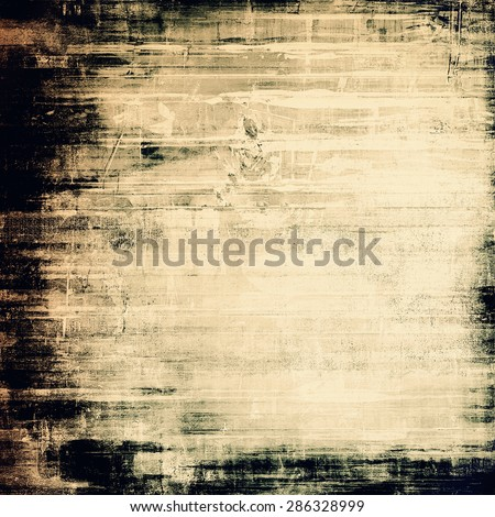 Antique vintage texture, old-fashioned weathered background. With different color patterns: yellow (beige); brown; gray; black - stock photo