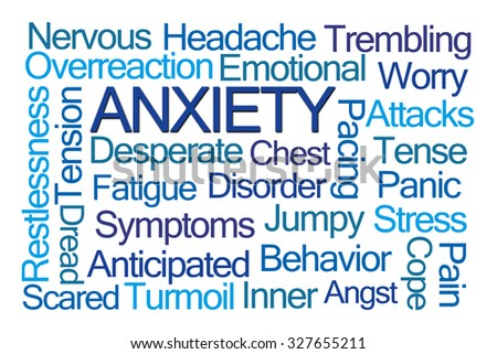 Anxiety Word Cloud on White Background - stock photo