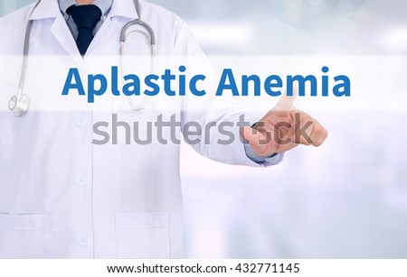 Aplastic Anemia Medicine doctor working with computer interface as medical - stock photo
