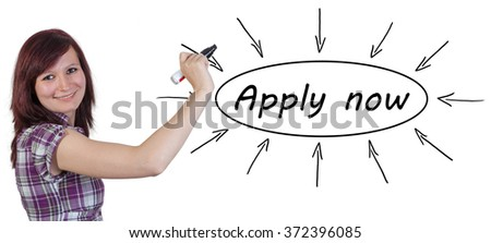 Apply now - young businesswoman drawing information concept on whiteboard.  - stock photo