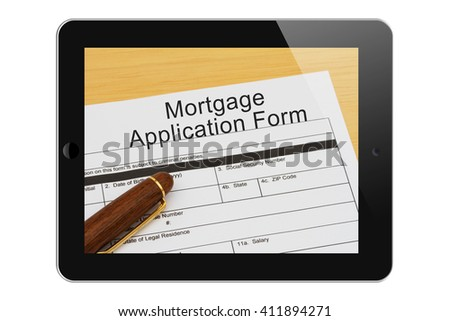 Applying for your mortgage on the Internet, Mortgage Application Form with Pen on a tablet display