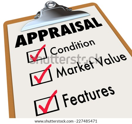 Appraisal word on a clipboard checklist with major assessment factors including condition, market value and features - stock photo