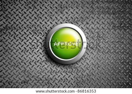 approve button on diamond steel texture - stock photo