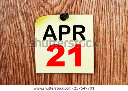 April 21 Calendar. Part of a set - stock photo
