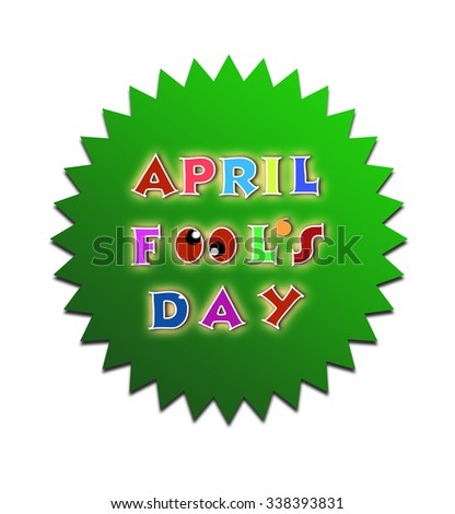 April fools day illustration over green sticker background banner - stock photo