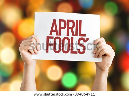 April Fools' placard with bokeh background - stock photo