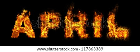 April text on fire - stock photo