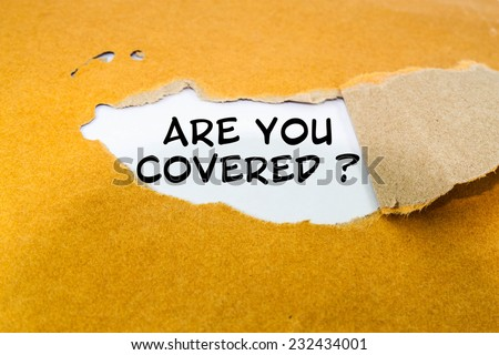 Are you covered concept on brown envelope