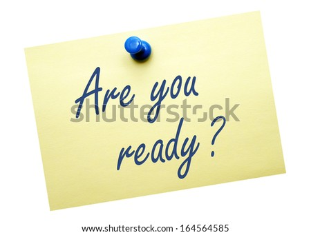 Are you ready ? - stock photo