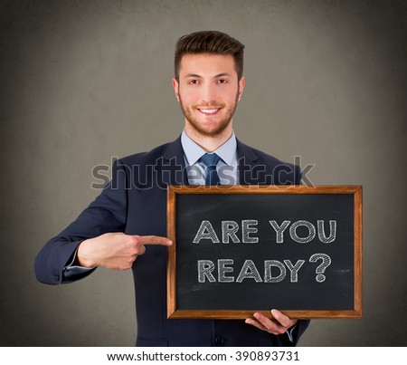 Are You Ready - stock photo