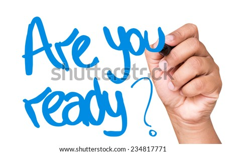 Are You Ready written on a transparent board - stock photo