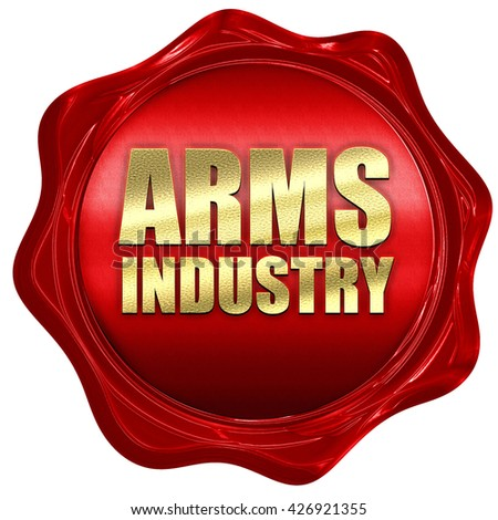 arms industry, 3D rendering, a red wax seal - stock photo