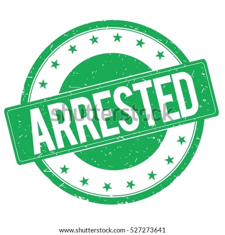 ARRESTED stamp sign text word logo green.