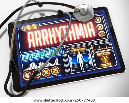 Arrhythmia- Diagnosis on the Display of Medical Tablet and a Black Stethoscope on White Background. - stock photo