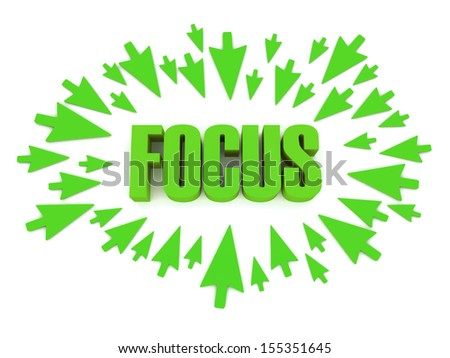 Arrows aimed at the word FOCUS. Concept 3D illustration. - stock photo