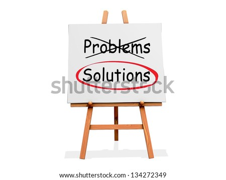 Art Easel on a white background with the word Problems crossed out and Solutions circled