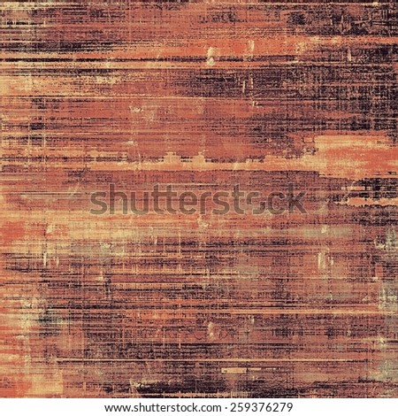 Art vintage background with space for text and different color patterns: yellow (beige); brown; red (orange) - stock photo