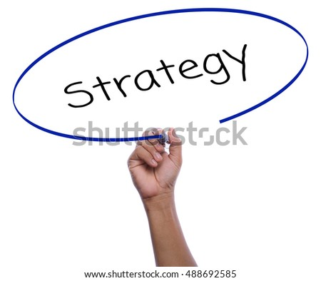 asia man hand writing strategy with black marker for business concept isolated on white