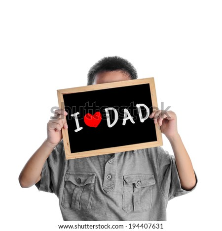 Asian boy holding with love Dad message on black board, Father's Day concept - stock photo