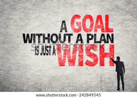 Asian business man write words on wall, A Goal without a Plan is Just a Wish - stock photo