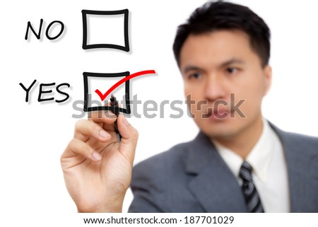 Asian Handsome Businessman Checking the Yes Box ,Isolated - stock photo