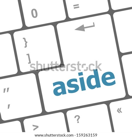 aside word on keyboard key, notebook computer, raster - stock photo
