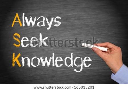 ASK - Always Seek Knowledge - stock photo