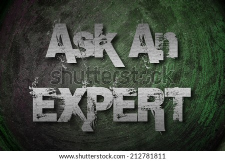 Ask An Expert Concept text - stock photo
