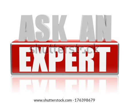 ask an expert - text in 3d red and white letters and block, business consult concept words - stock photo