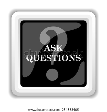 Ask questions icon. Internet button on white background.  - stock photo