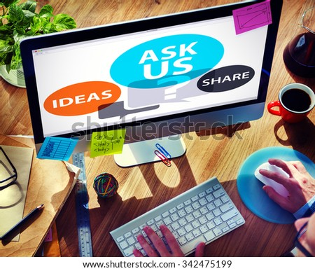 Ask us Customer Service Guidance Ideas Share Concept - stock photo